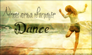 never_miss_a_chance_to_dance___banner_by_bluemju-d72zugc